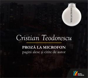 Cristian Teodorescu - Proza la microfon - digipack