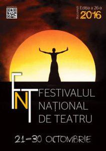 Afisul Festivalului National de Teatru, editia 2016