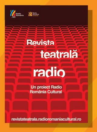 revista-teatrala-radio-redactia-teatru-romania-cultural