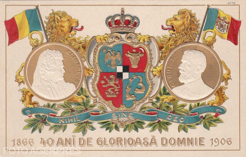 """1906 - Ilustratie jubiliara Carol I al Romaniei si regina Elisabeta la """"40 de ani de la glorioasa domnie"""" (1866-1906)."""